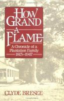 How Grand a Flame