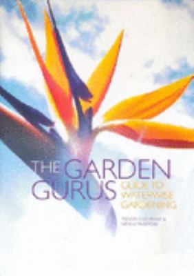 Link to Catalogue record for The Garden Gurus guide to waterwise gardening
