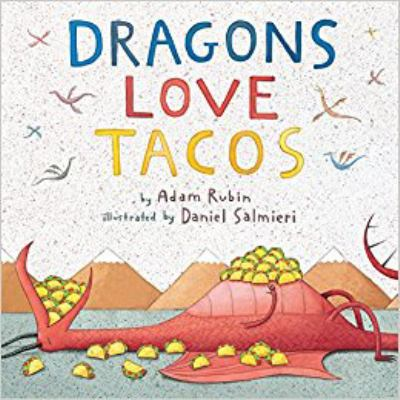 Dragons love tacos.