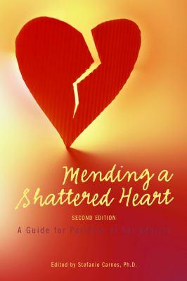 Mending a shattered heart :