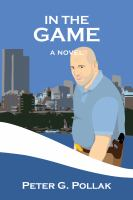 In the game : by Pollak, Peter G.,