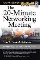 The 20-minute networking meeting : learn to network, get a job