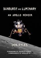 Sunburst and luminary : an Apollo memoir