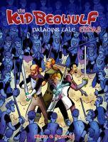 The Kid Beowulf eddas : Paladin's tale