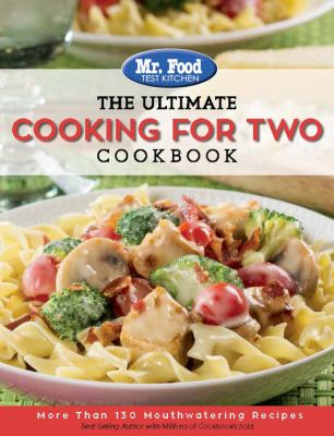 The ultimate cooking for two cookbook