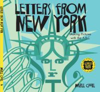 Letters from New York : making pictures with the A-B-C
