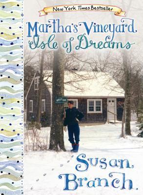 Martha's Vineyard : Isle of dreams