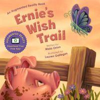 Ernie's wish trail