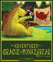 The adventures of Gracie & MonkeyBear. Book 1, Summer
