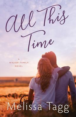 All this time : a Walker family novel