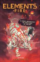 Elements : fire, an anthology by creators of color