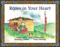 Room in your heart : a folktale from Bhutan
