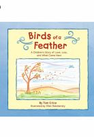 Birds of a feather : a children's story of love, loss, and what came next