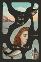 The Bass Rock by Wyld, Evie,