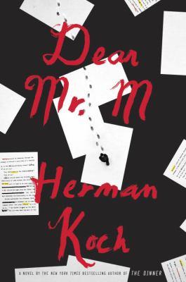 Dear Mr. M : a novel