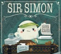 Sir Simon : super scarer