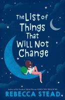 The list of things that will not change by Stead, Rebecca,