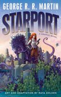 Starport : a graphic novel
