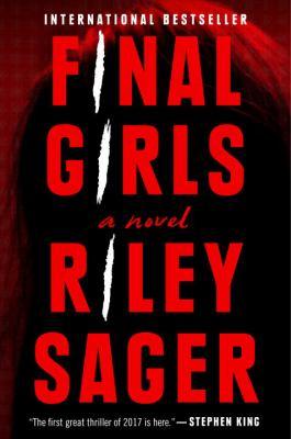 Final girls : a novel
