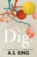 Dig by King, A. S.