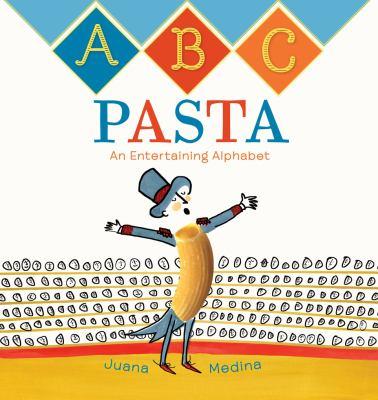 ABC pasta : an entertaining alphabet