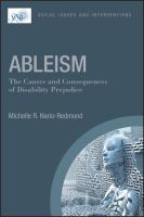 Ableism : the causes and consequences of disability prejudice