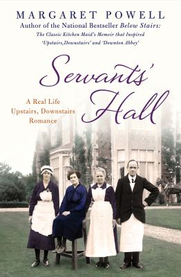 Servants' hall : a real life Upstairs, downstairs romance
