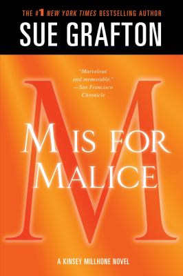"""M"" is for malice : a Kinsey Millhone mystery"