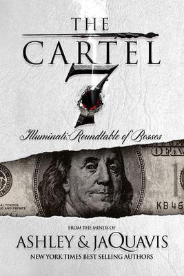 The cartel 7 : illuminati : roundtable of the bosses