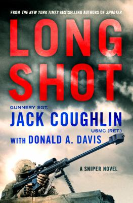 Long shot : a sniper novel