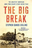 The big break : by Dando-Collins, Stephen,