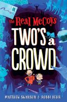 The real McCoys : two's a crowd