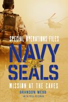 Navy SEALs : mission at the caves