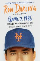 Game 7, 1986 : failure and triumph in the biggest game of my life