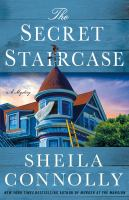 The secret staircase : a mystery