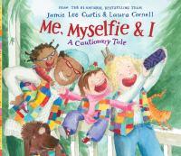 Me, myselfie, & I : a cautionary tale