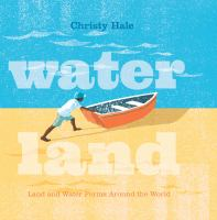 Water land : land and water forms around the world