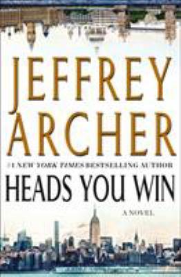 Heads you win by Archer, Jeffrey,