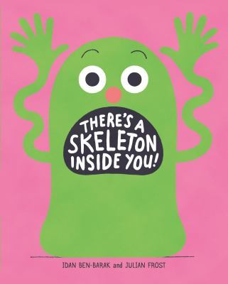 There's a Skeleton Inside You!