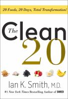 The clean 20 : 20 foods, 20 days, total transformation