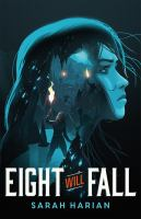Eight will fall by Harian, Sarah,