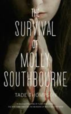 The survival of Molly Southbourne.