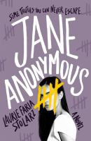 Jane Anonymous by Stolarz, Laurie Faria,