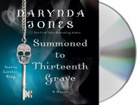 Summoned to the thirteenth grave : a novel