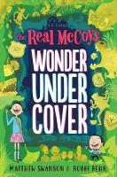 Wonder undercover by Swanson, Matthew,