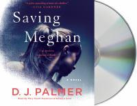 Saving Meghan : a novel