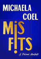 Misfits : a personal manifesto