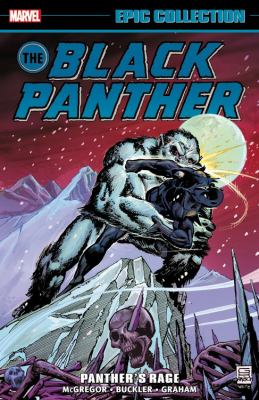 Black Panther epic collection : Panther's rage