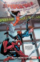 The Amazing Spider-Man : renew your vows. Vol. 3, Eight years later