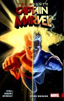 The Mighty Captain Marvel. Vol. 3, Dark origins